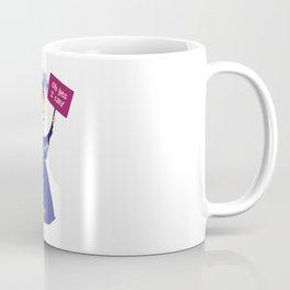 Stand Tall Coffee Mug