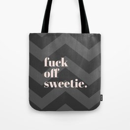 Hey Sweetie Tote Bag