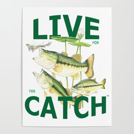 Live for the Catch- Bass & Frog Poster