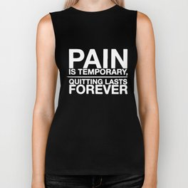 Pain is Temporary Quitting Lasts Forever Workout Crossfit Gym Men_s Tee gym crossfit lifting Biker Tank