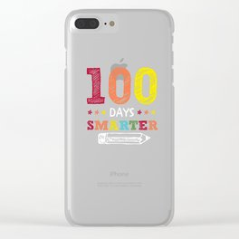 100 days smarter - funny school design - perfect present Clear iPhone Case