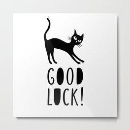 Black cat wishes good luck Metal Print