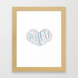 1 Corinthians 16:14 - do in Love Framed Art Print
