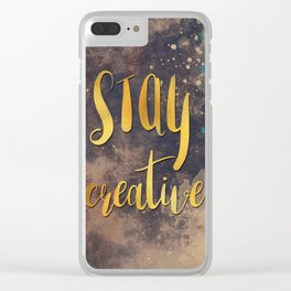Stay creative #motivationalquote Clear iPhone Case