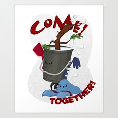 Come! Together! Art Print