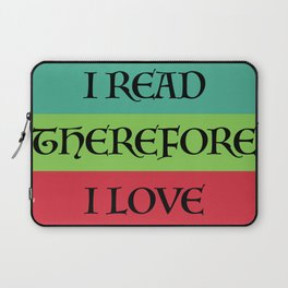 I READ THEREFORE I LOVE Laptop Sleeve