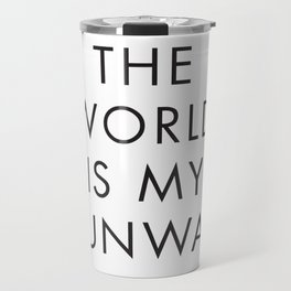 The World is my Runaway, Inspirational Quotes, Affiche Scandinave, Wall Art, Contemporary Print Travel Mug