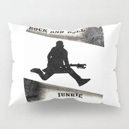 Rock and Roll Junkie Pillow Sham