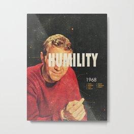 Humility 1968 Metal Print
