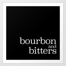 bourbon and bitters Art Print