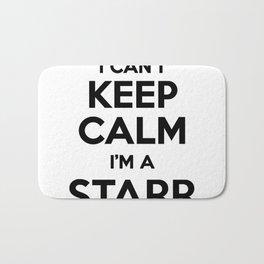 I cant keep calm I am a STARR Bath Mat