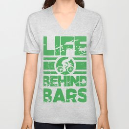 Life Behind The Bars Retro Bicycles Competitive Cyclist Gift Unisex V-Neck