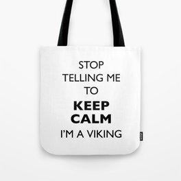 Keep  calm?! I'm a viking Tote Bag
