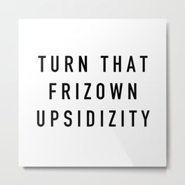Frizown Metal Print