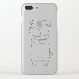 Love Yourself Pug Clear iPhone Case