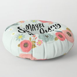 Pretty Not-So-Swe*ry: Maybe Swearing Will Help Floor Pillow