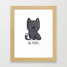 Cute Anti-social Grumpy Kitten, Ew People  Framed Art Print