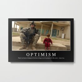 Optimism: Inspirational Quote and Motivational Poster Metal Print