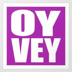 Oy Vey!  Art Print