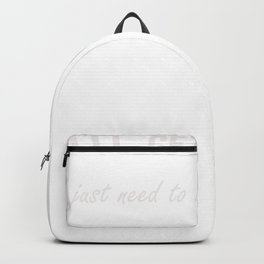 Dramatic I'll Get Over It I Just Need to Be Dramatic First Backpack