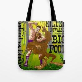 Legend vs Legend - Killer Kowalski vs. Big Foot Tote Bag