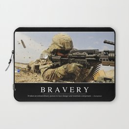 Bravery: Inspirational Quote and Motivational Poster Laptop Sleeve
