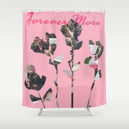 Forever More Shower Curtain