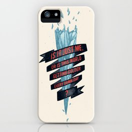 warming hoax iPhone Case
