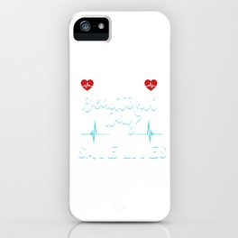 It's A Beautiful Day Nurse Doctor Medical Health Check Cardio Physician Medic Hospital Gift iPhone Case
