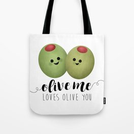 Olive Me Loves Olive You Tote Bag