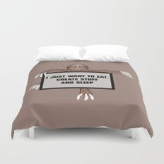 Eat, Create and Sleep Duvet Cover