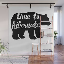 Time To Hiberate...Brrrrr Wall Mural