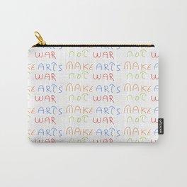make art not war-anti-war,pacifist,pacifism,art,artist,arte,paz,humanities Carry-All Pouch