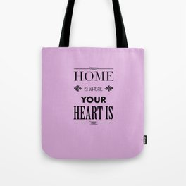 Home is where - pink Tote Bag