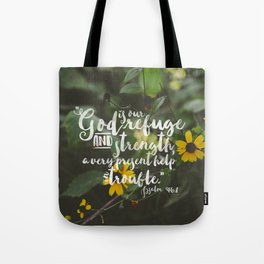 Psalm 46 1 Encouraging Scripture Black Eyed Susan Wildflower Photograph Tote Bag