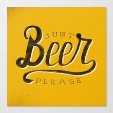 Just Beer Please Canvas Print