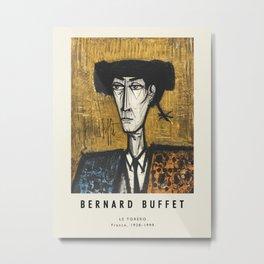 Poster -Bernard Buffet-Le Torero. Metal Print