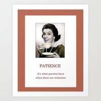 Having Patience Art Print