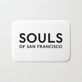 Souls of San Francisco - Black Text/White Background Bath Mat