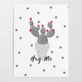 Hug Me Cactus in Pot Hearts Design Poster