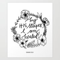 By His Stripes I Am Healed Isaiah 53:3 Art Print