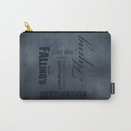 No. 8. Falling's just like Flying Carry-All Pouch
