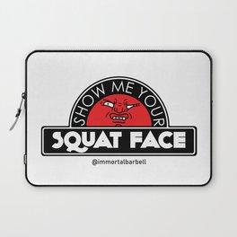 Show Me Your Squat Face Laptop Sleeve