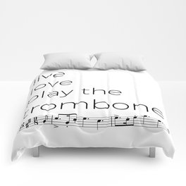 Live, love, play the trombone Comforters