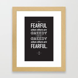 Buffett | Be Fearful When Others Are Greedy | Black Framed Art Print