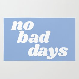 no bad days Rug