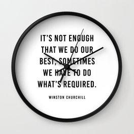It's not enough that we do our best Wall Clock