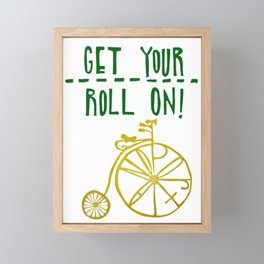 Get Your Roll On Portland Framed Mini Art Print