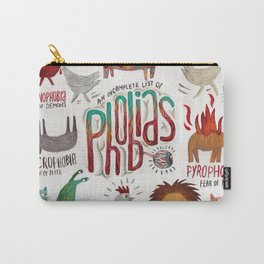 Phobias Carry-All Pouch