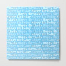Happy Birthday on Blue Metal Print